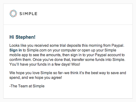 A screenshot of an email I received from Simple reminding me that I had received verification deposits from Paypal.