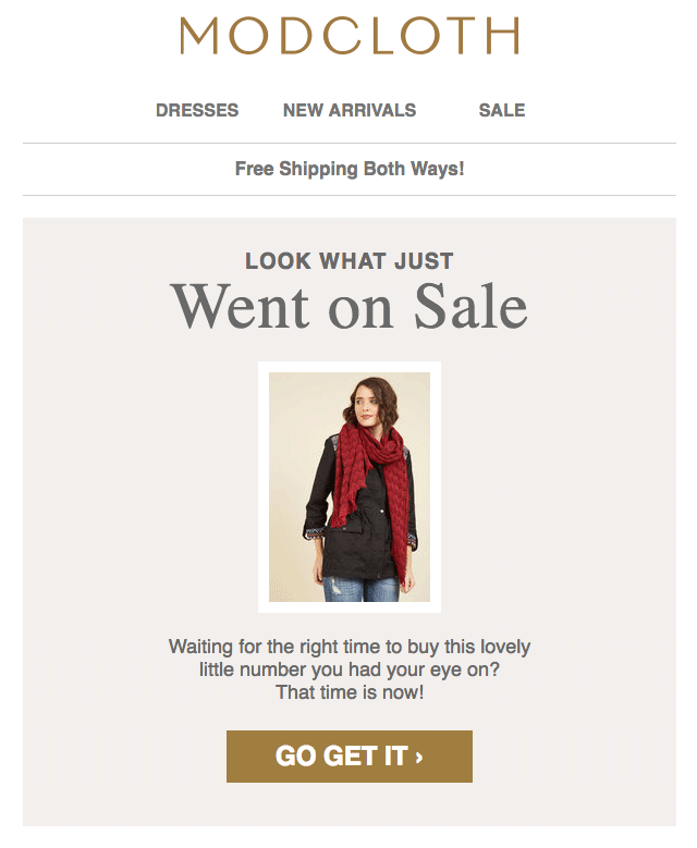ModCloth sent an email to my friend to let her know that an item she'd saved was on sale.