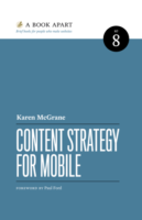 Content Strategy for Mobile by Karen McGrane