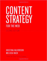 Content Strategy for the Web by Kristina Halvorson & Melissa Rach