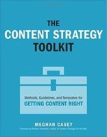 The Content Strategy Toolkit by Meghan Casey