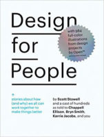 Design for People by Scott Stowell, Chappell Ellison, & Bryn Smith