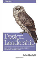 Design Leadership by Richard Banfield