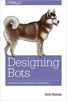 Designing Bots by Amir Shevat