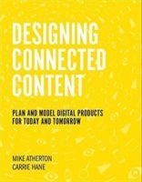 Designing Connected Content by Carrie Hane & Mike Atherton
