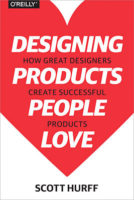 Designing Products People Love by Scott Hurff