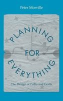 Planning for Everything by Peter Morville