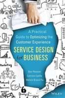 Service Design for Business by Ben Reason, Lavrans Løvlie, & Melvin Brand Flu