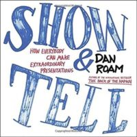Show and Tell by Dan Roam