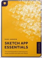 Sketch App Essentials by Marc Andrew