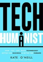 Tech Humanist by Kate O'Neill