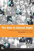 The User Is Always Right by Steve Mulder with Ziv Yaar