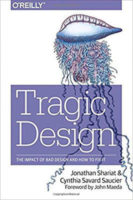Tragic Design by Jonathan Shariat & Cynthia Savard Saucier