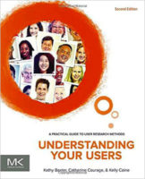 Understanding Your Users by Kathy Baxter, Catherine Courage, Kelly Caine