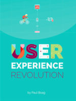 User Experience Revolution by Paul Boag