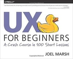 UX for Beginners by Joel Marsh