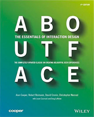 Cover of About Face by Alan Cooper, Robert Reimann, David Cronin, & Christopher Noessel