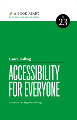 Cover of Accessibility for Everyone by Laura Kalbag
