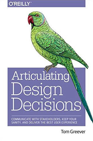 Cover of Articulating Design Decisions by Tom Greever