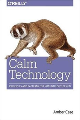 Cover of Calm Technology by Amber Case
