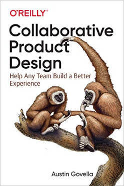 Cover of Collaborative Product Design by Austin Govella