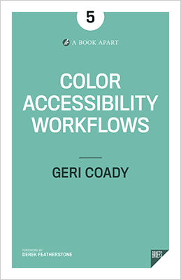 Cover of Color Accessibility Workflows by Geri Coady