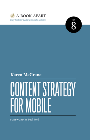 Cover of Content Strategy for Mobile by Karen McGrane