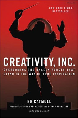 Cover of Creativity, Inc. by Ed Catmull with Amy Wallace