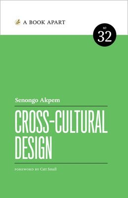 Cover of Cross-Cultural Design by Senongo Akpem