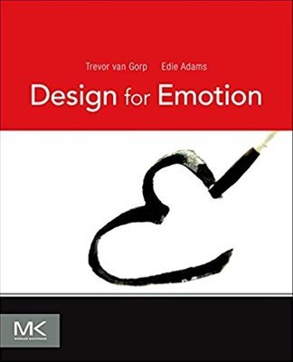 Cover of Design for Emotion by Trevor van Gorp & Edie Adams