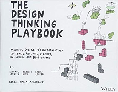 Cover of The Design Thinking Playbook by Michael Lewrick, Patrick Link, & Larry Leifer