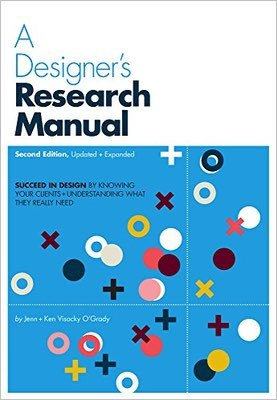 Cover of A Designer's Research Manual by Jenn & Ken Visocky O'Grady