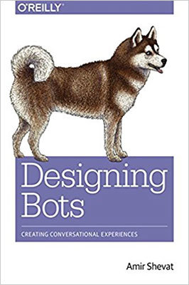 Cover of Designing Bots by Amir Shevat