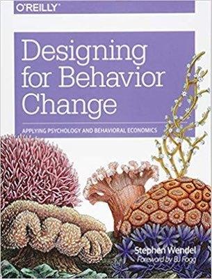 Cover of Designing for Behavior Change by Stephen Wendel