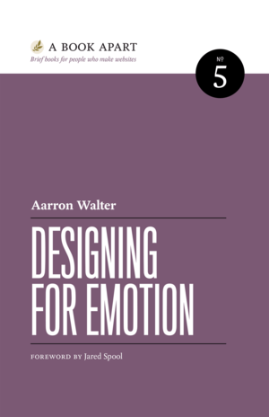 Cover of Designing for Emotion by Aarron Walter