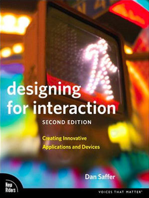 Cover of Designing for Interaction by Dan Saffer