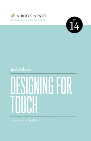 Cover of Designing for Touch by Josh Clark
