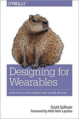 Cover of Designing for Wearables by Scott Sullivan