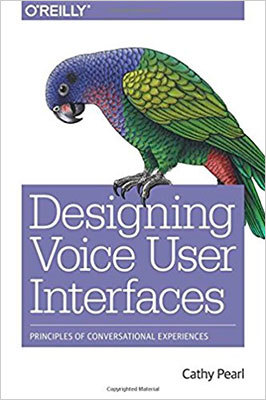 Cover of Designing Voice User Interfaces by Cathy Pearl