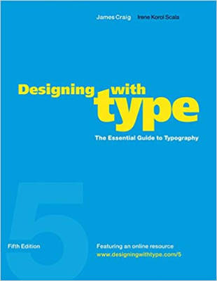 Cover of Designing with Type by James Craig & Irene Korol Scala