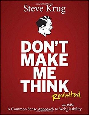 Cover of Don't Make Me Think, Revisited by Steve Krug