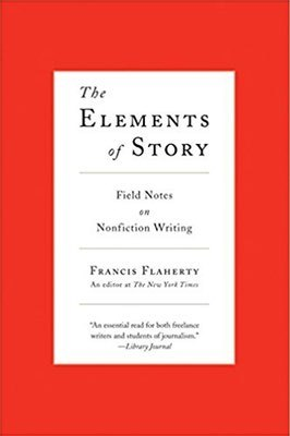 Cover of The Elements of Story by Francis Flaherty