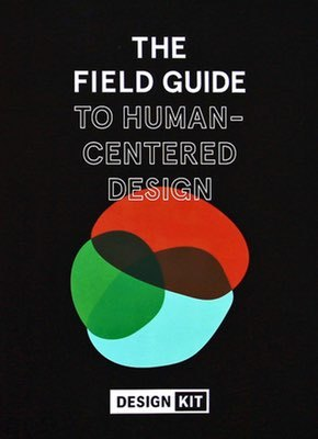 Cover of The Field Guide to Human-Centered Design by IDEO.org