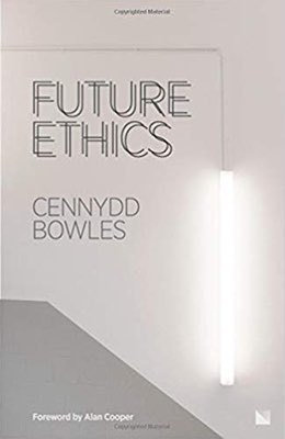 Cover of Future Ethics by Cennydd Bowles