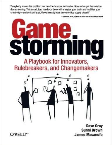 Cover of Gamestorming by Dave Gray, Sunni Brown, & James Macanufo