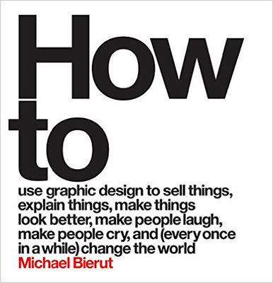 Cover of How to by Michael Bierut