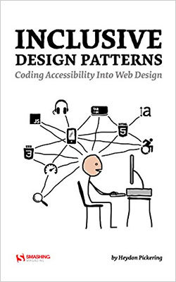 Cover of Inclusive Design Patterns by Heydon Pickering