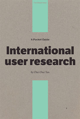 Cover of International User Research by Chui Chui Tan