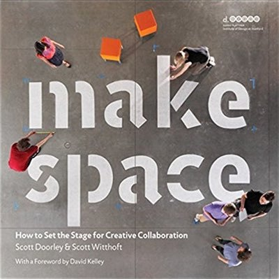 Cover of Make Space by Scott Doorley & Scott Witthoft
