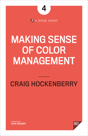 Cover of Making Sense of Color Management by Craig Hockenberry